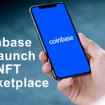 Coinbase to Launch Its NFT Marketplace