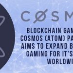 Blockchain Gaming: New Cosmos (ATOM) Partnership Aims To Expand Blockchain Gaming for Its Players Worldwide